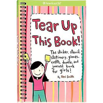 Tear Up This Book! - The Sticker - Stencil - Stationery - Games - Craf