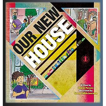 Our New House by Sharon Parsons - 9781776500208 Book