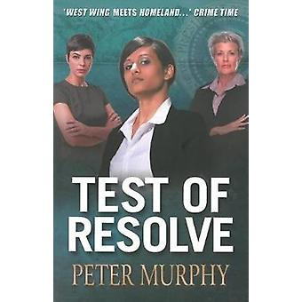 Test of Resolve by Peter Murphy - 9781843441885 Book