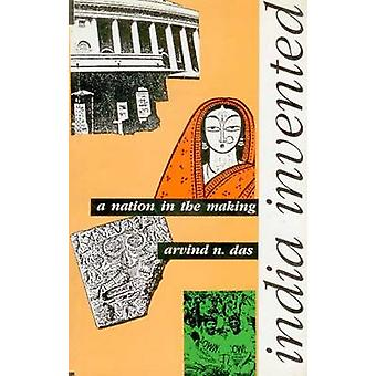 India Invented - A Nation in the Making by Arvind N. Das - 97881730408