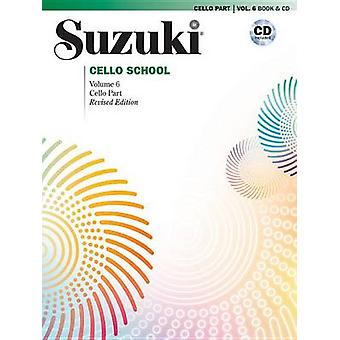 Suzuki Cello School - Vol 6 - Cello Part - Book & CD by Shinichi Suzuk