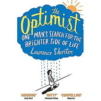 Optimisten: One Man's Search för den ljusa sidan av livet