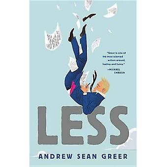Less by Andrew Sean Greer - 9780316316125 Book