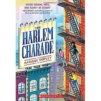 The Harlem Charade by Natasha Tarpley - 9780545783880 Book
