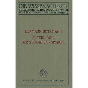 Sprache Und Physiologie Der Stimme por Gutzmann y Hermann