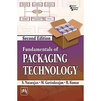 Fundamentals of Packaging Technology by S. Natarajan - 9788120350540