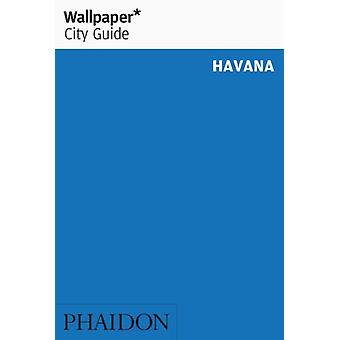 Wallpaper City Guide Havana