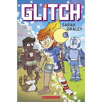 Glitch by Sarah Graley