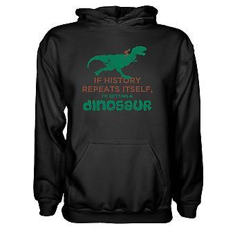 Herre Sweatshirts Hættetrøje- Hvis historien gentager sig selv, I'm Kom en Dinosaur