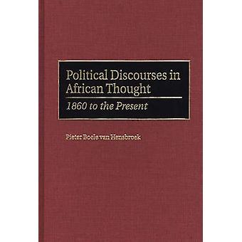 Political Discourses in African Thought by Pieter Boele vanHensbroek