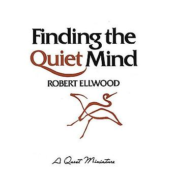Finding the Quiet Mind (A Quest book)