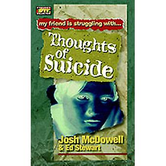 Thoughts of Suicide by McDowell & Josh