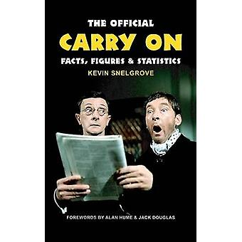 The Official Carry On Facts Figures  Statistics by Snelgrove & Kevin