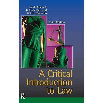 Critical Introduction to Law by Mansell & Wade