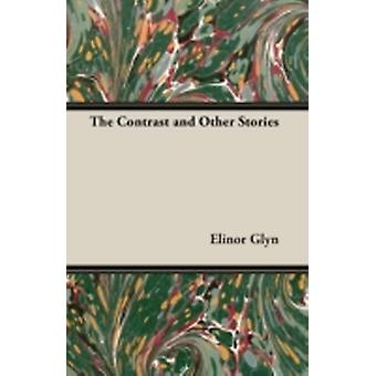 The Contrast and Other Stories by Glyn & Elinor