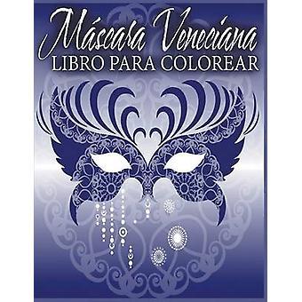 Mscara Veneciana Libro Para Colorear by Avon Coloring Books