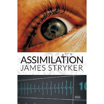 Assimilation by Stryker & James