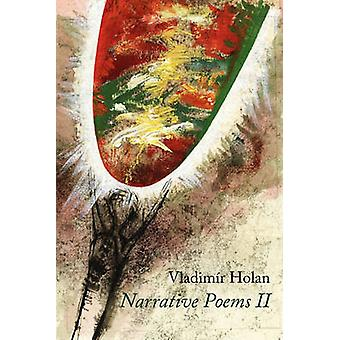 Narrative Poems II by Holan & Vladimr