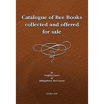 Descriptive Catalogue of a Library of Bee Books by Lawes & Geoffrey