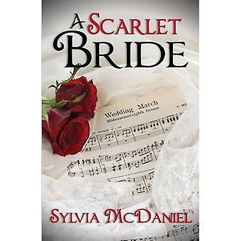 A Scarlet Bride by McDaniel & Sylvia