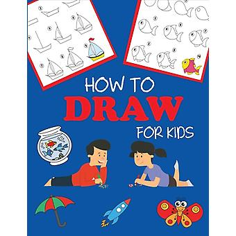 How to Draw for Kids Learn to Draw Step by Step Easy and Fun by DP Kids