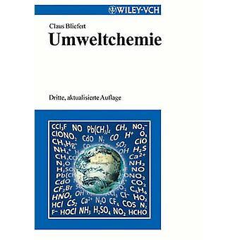 Umweltchemie by Bliefert & Claus