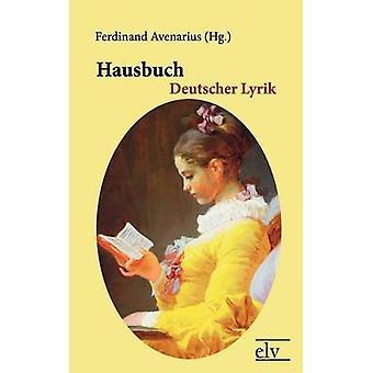 Hausbuch Deutscher Lyrik by Avenarius & Ferdinand