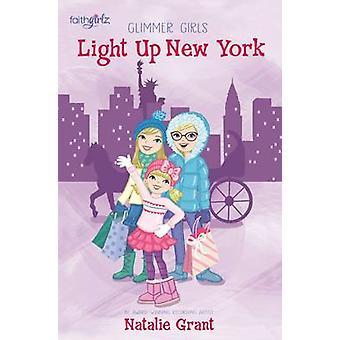 Light Up New York by Grant & Natalie