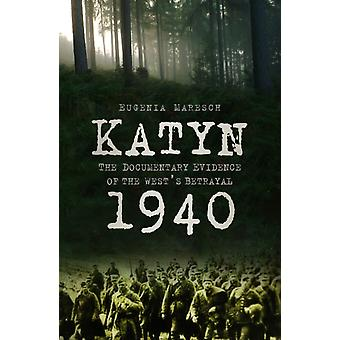 Katyn 1940 door Eugenia Maresch