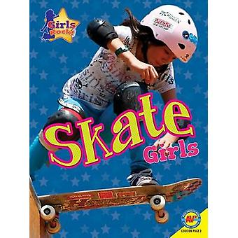 Skate Girls by Patty Segovia - 9781489651006 Book