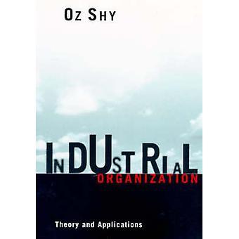 Teollisuusjärjestö - Teoria ja sovellukset Oz Shy - 97802626