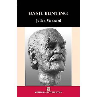 Basil Bunting by Julian Stannard - 9780746310489 Book