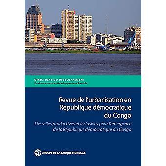 Revue de l'Urbanisation en Republique Democratique du Congo - Des Vill