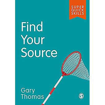 Find Your Source by Gary Thomas - 9781526488831 Book