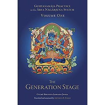 Guhyasamaja Practice in the Arya Nagarjuna System - Volume One - The G