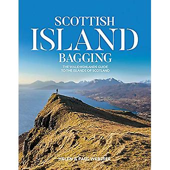 Scottish Island Bagging - The Walkhighlands guide to the islands of Sc