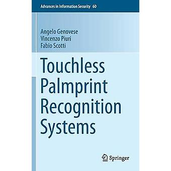 Touchless Palmprint Recognition Systems by Angelo Genovese - Vincenzo