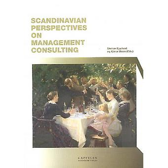 Scandinavian Perspectives on Management Consulting by Steinar Bjartve
