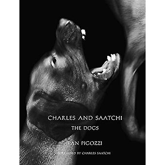 Charles and Saatchi - The Dogs by Jean Pigozzi - 9788862085922 Book