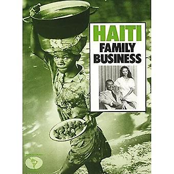 Haiti: Family Business (Latin America Bureau special brief)