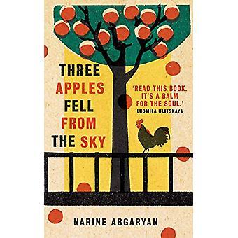 Three Apples Fell from the Sky par Narine Abgaryan - 9781786077301 Livre