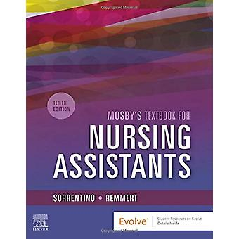 Mosby's Textbook for Nursing Assistants - Soft Cover Version by Sheil