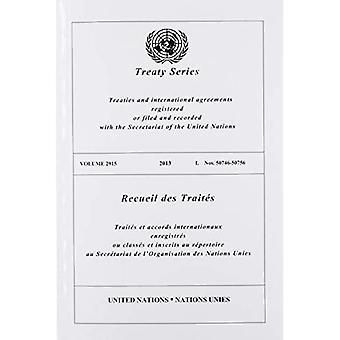 Treaty Series 2915 (English/French Edition) (United Nations Treaty Series / Recueil des Traites des Nations Unies)