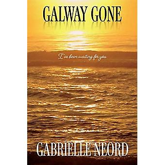 Galway Gone by Neord & Gabrielle