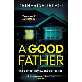A Good Father door Catherine Talbot