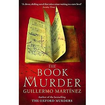 Guillermo Martinezin murhakirja - 9780349120911 Kirja