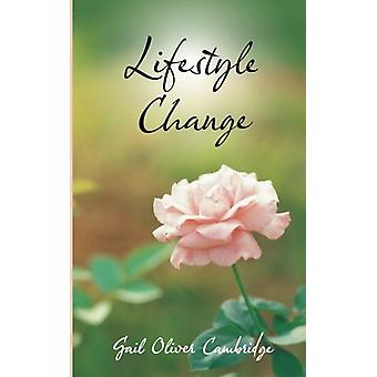 Lifestyle Change by Gail Oliver Cambridge - 9781462407101 Book