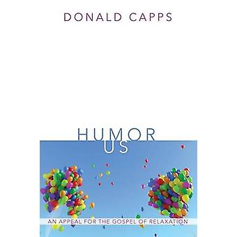 Humor Us by Dr Donald Capps - 9781498290371 Book