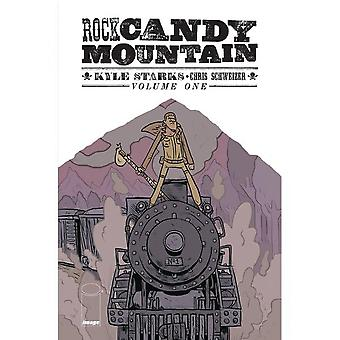 Rock Candy Mountain Volym 1