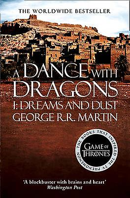 Dance with Dragons Part 1 Dreams and Dust 9780007548286 by George R...